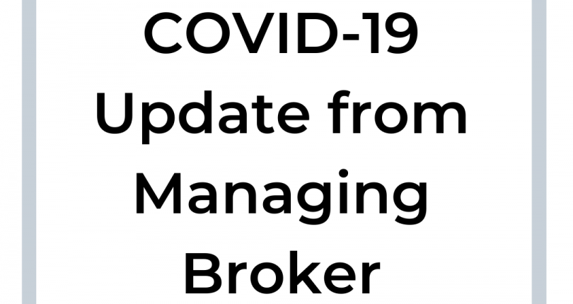 COVID-19 Update from the Managing Broker